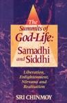 The Summits Of God-Life Samadhi And Siddhi