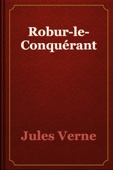 Jules Verne - Robur-le-Conquérant artwork