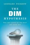 The DIM Hypothesis