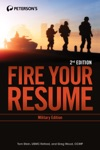 Fire Your Resume - Military Edition