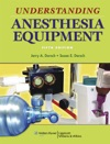 Understanding Anesthesia Equipment Fifth Edition