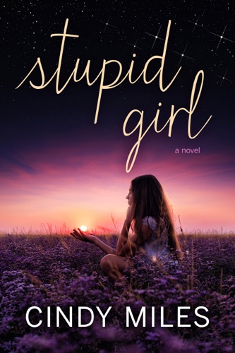 Stupid Girl New Adult Romance