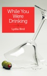 While You Were Drinking
