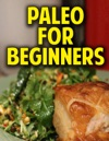 Paleo Cooking For Beginners