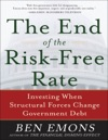 The End Of The Risk-Free Rate Investing When Structural Forces Change Government Debt  Investing When Structural Forces Change Government Debt
