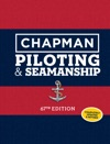 Chapman Piloting  Seamanship 67th Edition