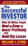 The Successful Investor  What 80 Million People Need To Know To Invest Profitably And Avoid Big Losses