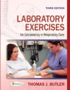 Laboratory Exercises For Competency In Respiratory Care Third Edition