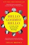 Hello Goodbye Hello