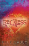 Reckless The Sequel To Wrecked