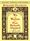 Wit And Wisdom From Poor Richards Almanack