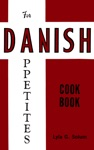 For Danish Appetites Cook Book