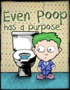 Even Poop Has A Purpose