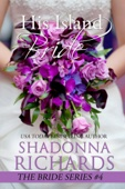 Shadonna Richards - His Island Bride (The Bride Series, #4)  artwork