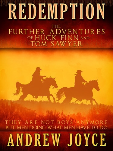 Redemption The Further Adventures of Huck Finn and Tom Sawyer
