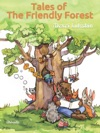 Tales Of The Friendly Forest
