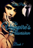 The Vampire's Possession: Book 1