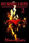 Spicy Romance  Recipes 2