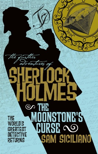 The Further Adventures of Sherlock Holmes - The Moonstones Curse