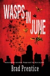 Wasps In June