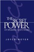 The Secret Power of Speaking God's Word - Joyce Meyer Cover Art