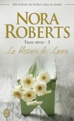 Nora Roberts - Trois rêves (Tome 3) - La blessure de Laura illustration
