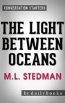 The Light Between Oceans A Novel By ML Stedman  Conversation Starters