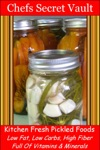 Kitchen Fresh Pickled Foods Low Fat Low Carbs High Fiber Full Of Vitamins  Minerals