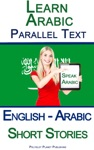 Learn Arabic With Parallel Text - Short Stories English - Arabic