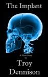 The Implant