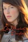 Lady Macbeths Daughter