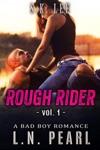 Rough Rider 1 Bad Boy MC Romance