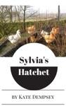 Sylvias Hatchet