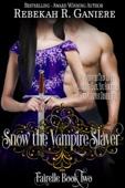 Snow the Vampire Slayer