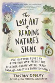 The Lost Art of Reading Nature's Signs - Tristan Gooley Cover Art