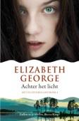 Elizabeth George - Achter het licht artwork