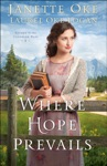 Where Hope Prevails Return To The Canadian West Book 3