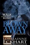 Blown Away The Final Chapter