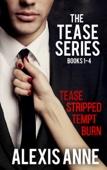 The Tease Series Box Set - Alexis Anne Cover Art
