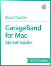 GarageBand For Mac Starter Guide OS X El Capitan