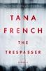 Tana French - The Trespasser  artwork