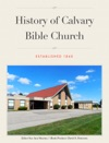 History Of Calvary Bible Church