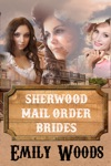 Sherwood Mail Order Brides Boxed Set