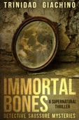 Similar eBook: Immortal Bones: A Supernatural Thriller - Detective Saussure Mysteries - Book 1