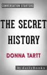 The Secret History A Novel By Donna Tartt  Conversation Starters