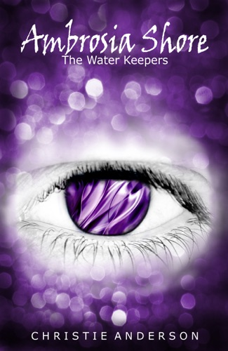 Ambrosia Shore The Water Keepers Book 3