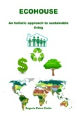 Ecohouse: An Holistic Approach to Sustainable Living