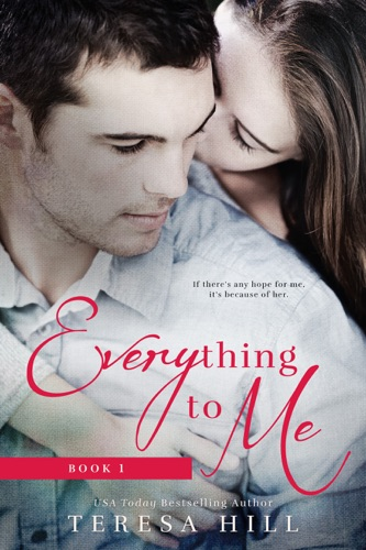 Everything To Me Book 1