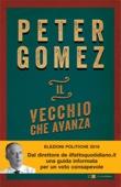 Peter Gomez - Il vecchio che avanza artwork