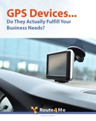 GPS Devices... Do They Actually Fulfill Your Business Needs?